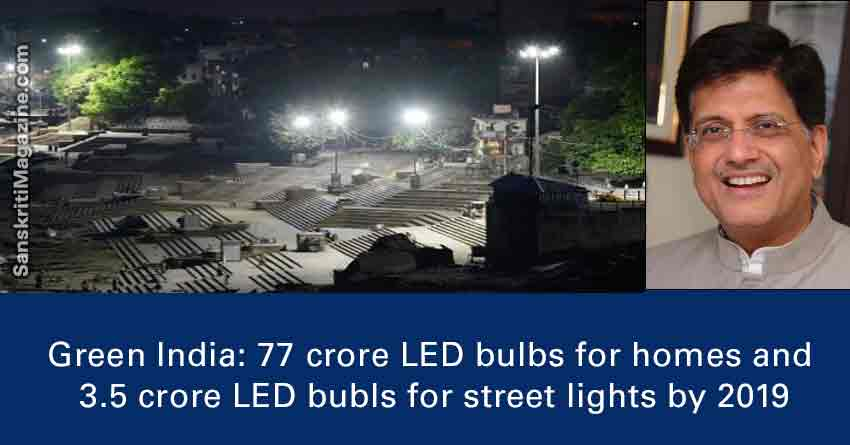 Green-India-LED-bulbs-for-homes-street-lights-by-2019