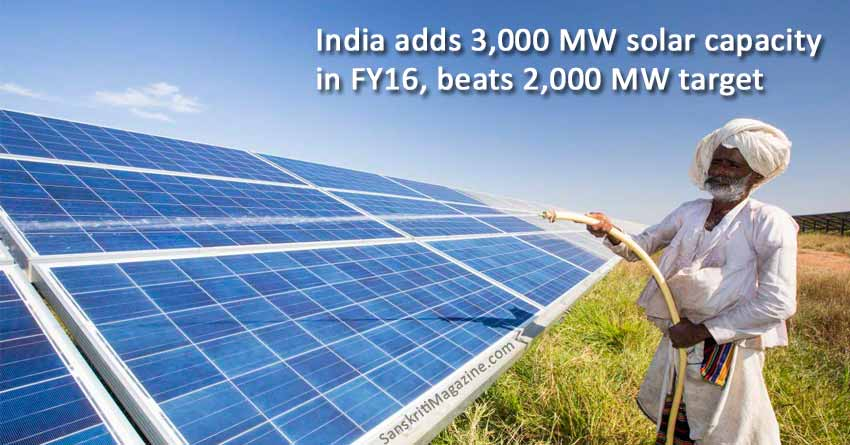 India adds 3,000 MW solar capacity in FY16, beats 2,000 MW target