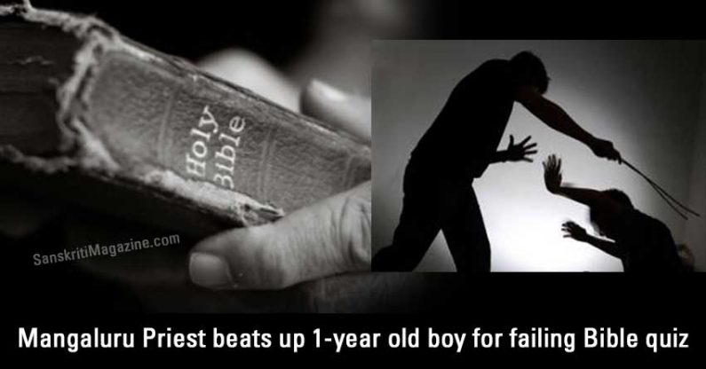 Mangaluru Priest beats up 1-year old boy for failing Bible quiz, now absconding