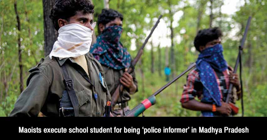 Maoists-execute-school-student-for-being-'police-informer'-in-Madhya-Pradesh
