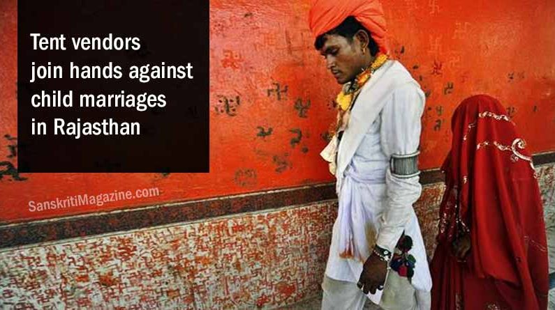 Tent vendors join hands against child marriages in Rajasthan