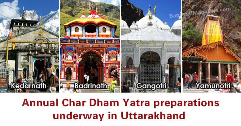 Char Dham Yatra preparations underway in Uttarakhand