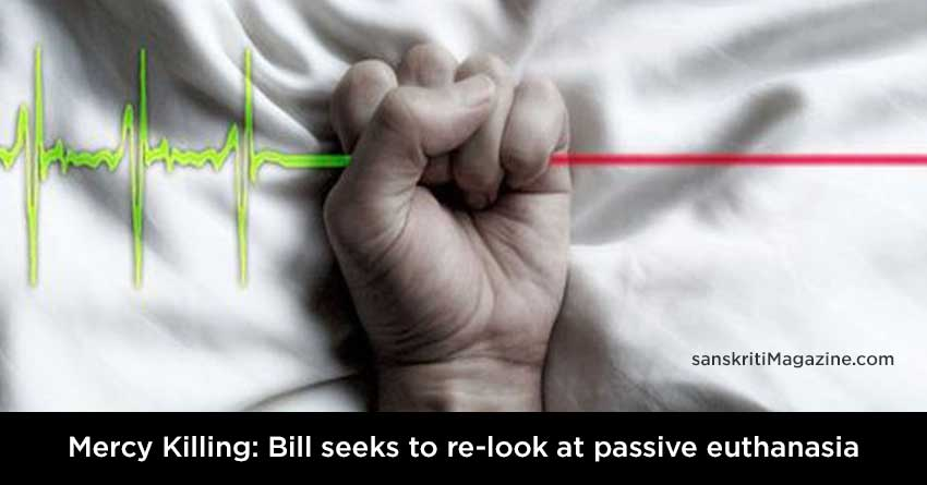 Mercy-Killing-Bill-seeks-to-re-look-at-passive-euthanasia