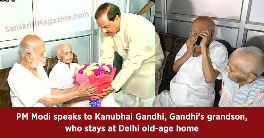 PM-Modi-speaks-to-Kanubhai-Gandhi,-gandhis-grandson,-who-stays-at-Delhi-old-age-home