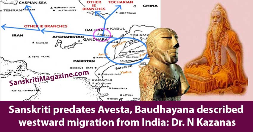 Sanskriti-predates-Avesta,-Baudhayana-described-westward-migration-from-India