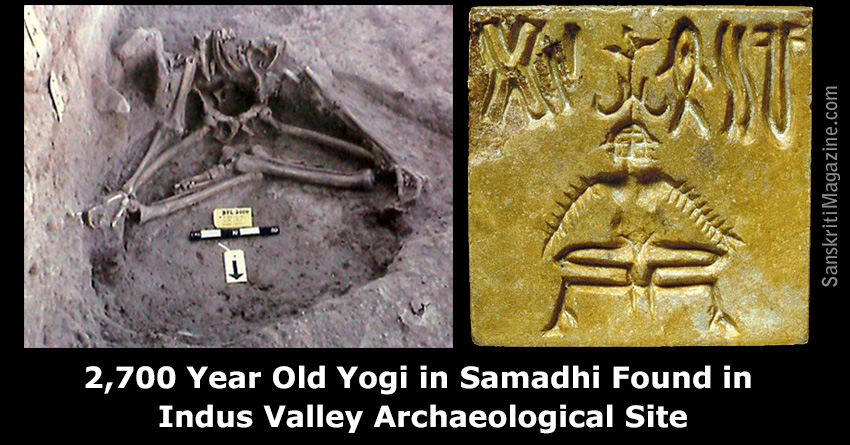 2,700 Year Old Yogi in Samadhi Found in Indus Valley Civilization Archaeological Site