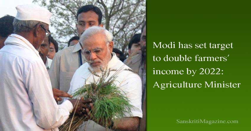 Modi-has-set-target-to-double-farmers'-income-by-2022-Agriculture-Minister