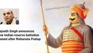 Rajnath Singh announces new Indian reserve battalion named after Maharana Pratap