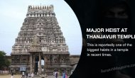 Tamil Nadu: Major heist at Thanjavur temple, it is the biggest heists in a temple in recent times.