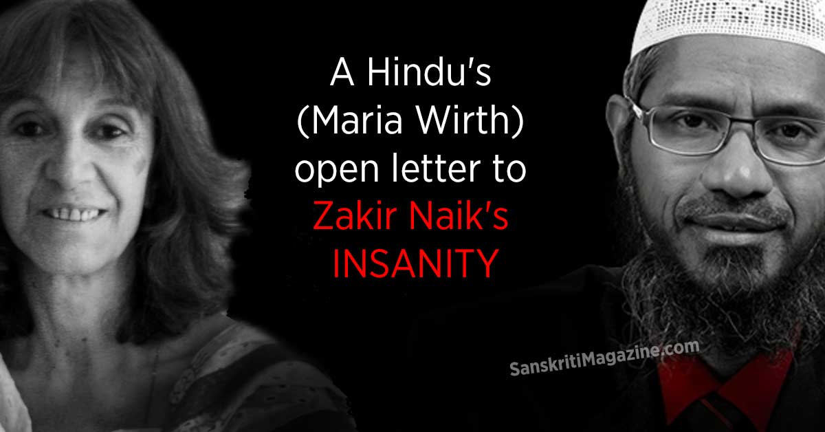 A-Hindu's-(Maria-Wirth)-open-letter-to-Zakir-Naik's-insanity