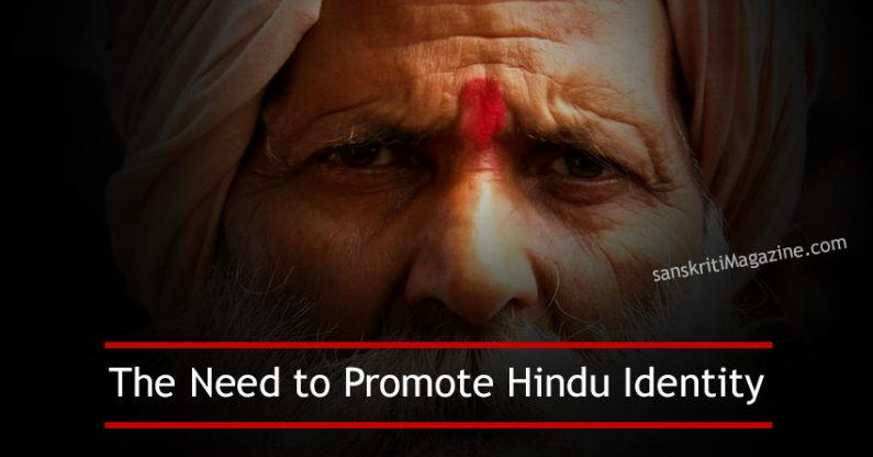 The Need to Promote Hindu Identity