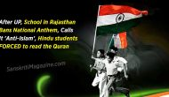 After UP, School In Rajasthan Bans National Anthem, Calls It 'Anti-Islam', Hindu students FORCED to read the Quran.