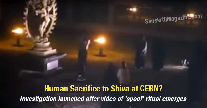 cern-shiva-Investigation-launched-after-video-of-'spoof'-ritual-emerges