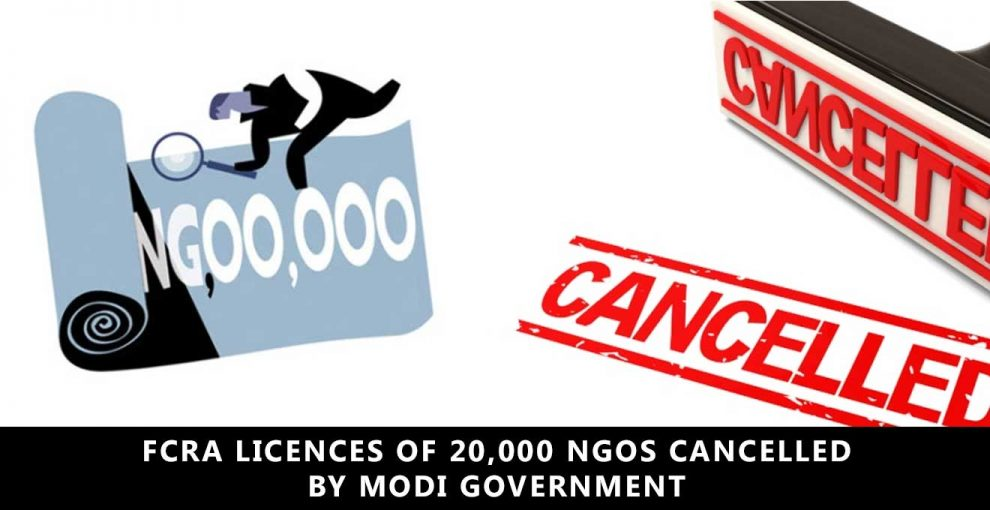 FCRA-licences-of-20,000-NGOs-cancelled