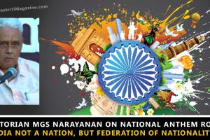 Historian-MGS-Narayanan-on-National-anthem-row-India-not-a-nation-but-federation-of-nationalities