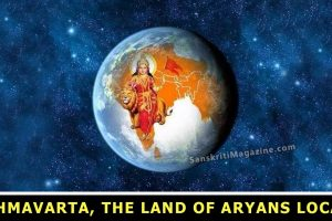 Brahmavarta, the land of Aryans located