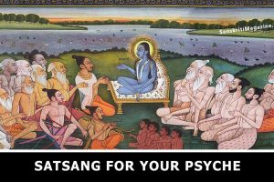 Satsang for your psyche