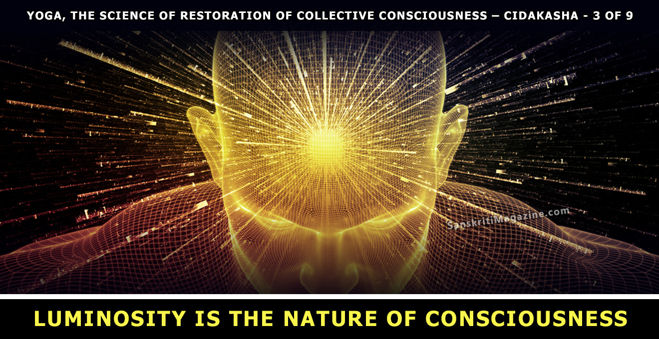 Luminosity is the nature of consciousness