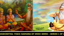Vashishtha-Yogic-Sadhana-of-Vedic-Seers-–-Series-1-of-2