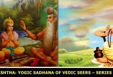 Vashishtha-Yogic-Sadhana-of-Vedic-Seers-–-Series-1-of-2