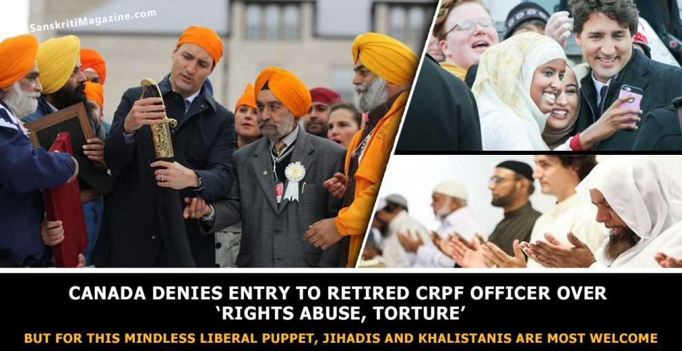 Canada denies entry to retired CRPF officer over 'rights abuse, torture', Jihadis and Khalistanis are welcome