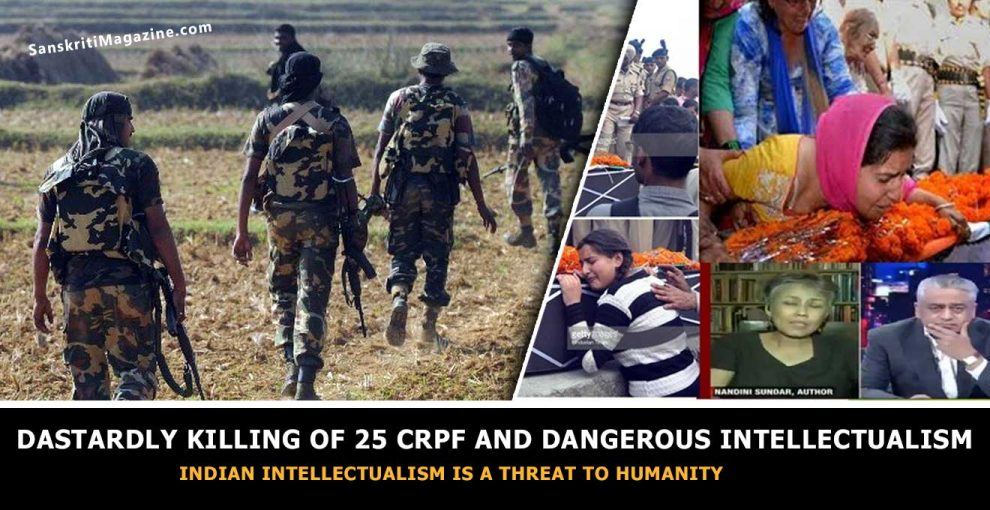 Indian intellectualism is a threat to humanity