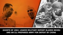 Ghosts-of-1962-Leaked-military-report-blames-Nehru-and-an-ill-prepared-army-for-defeat-by-China