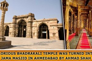 Glorious-Bhadrakali-Temple-was-turned-into-Jama-Masjid-in-Ahmedabad-by-Ahmad-Shah
