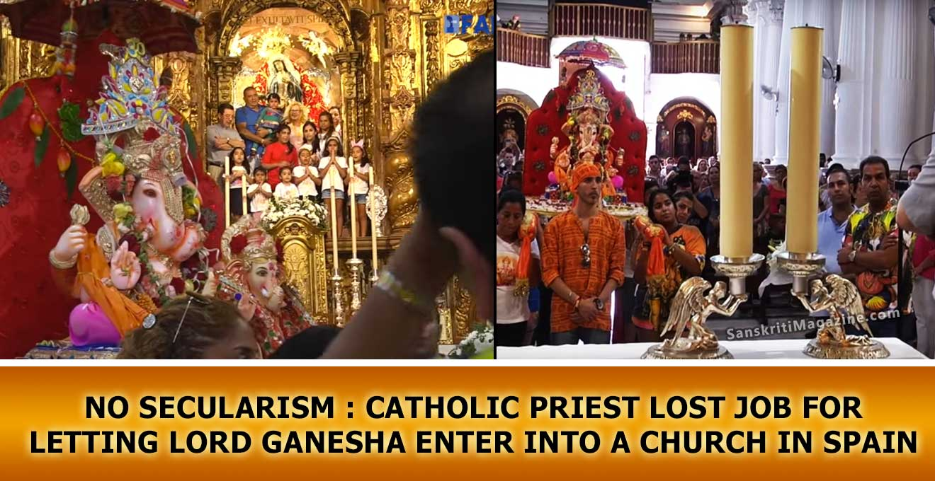 NO SECULARISM : Catholic Priest lost job for letting Lord Ganesha enter into a church in Spain
