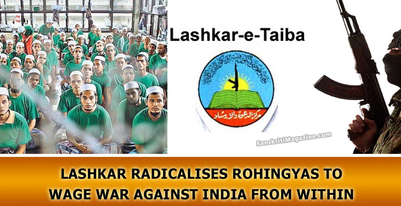 Lashkar radicalises Rohingyas to wage war against India