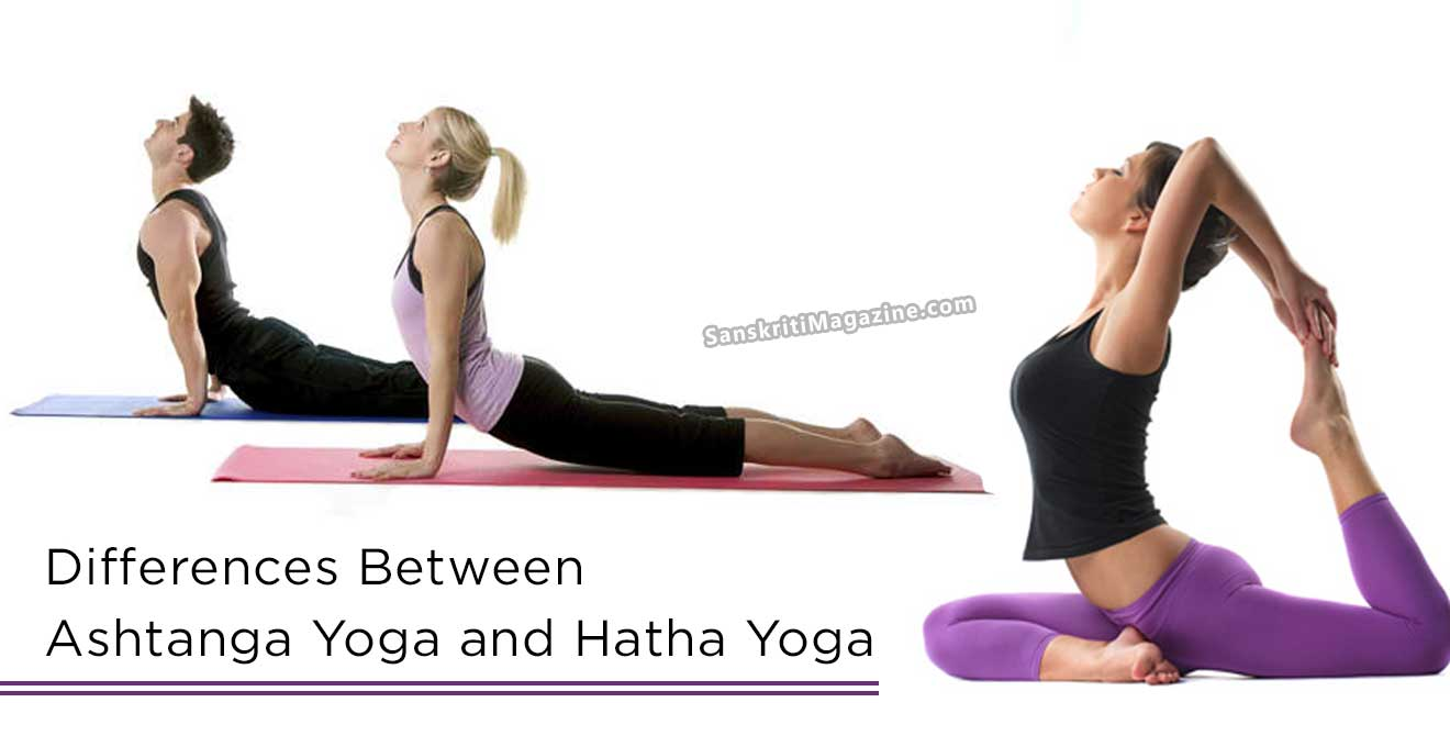 Differences Between Ashtanga Yoga And Hatha Yoga Sanskriti Hinduism And Indian Culture Website