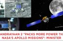 Chandrayaan-2-Packs-More-Power-Than-NASA's-Apollo-Missions