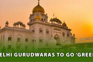 Delhi-Gurudwaras-To-Go-'Green'
