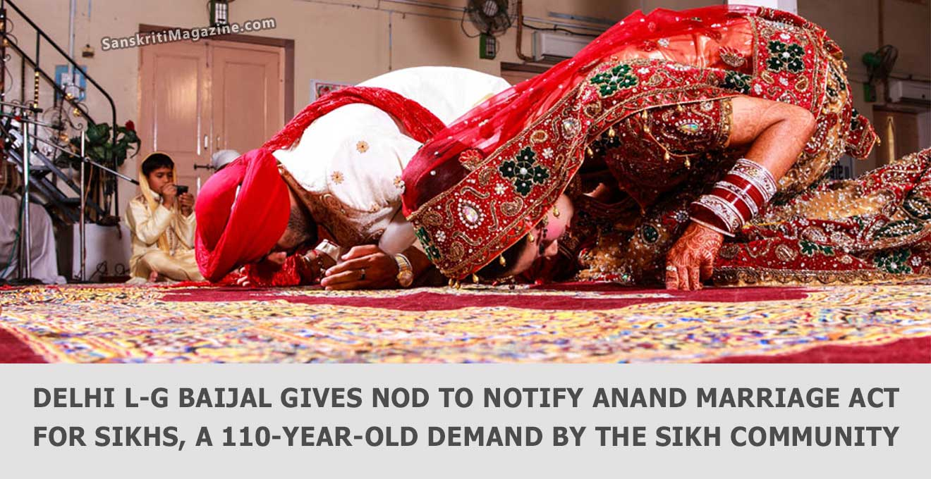 Delhi-L-G-Baijal-Gives-Nod-to-Notify-Anand-Marriage-Act-for-Sikhs,-a-110-year-old-demand-by-the-Sikh-community