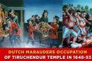 Dutch-marauders-Occupation-of-Tiruchendur-Temple-in-1648-53
