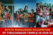 Dutch-marauders-Occupation-of-Tiruchendur-Temple-in-1648-53