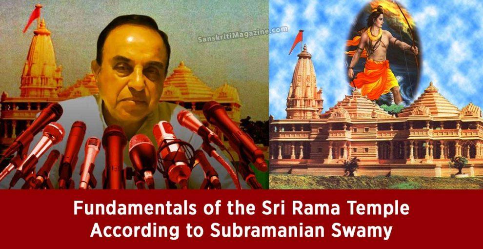 Fundamentals of the Sri Rama Temple Subramanian Swamy