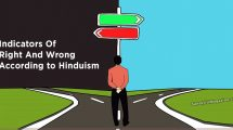 Indicators Of Right And Wrong According to Hinduism