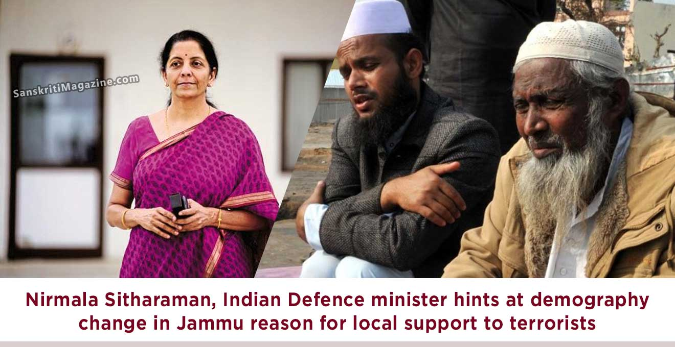 Nirmala-Sitharaman,-Indian-Defence-minister-hints-at-demography-change-in-Jammu-reason-for-local-support-to-terrorists