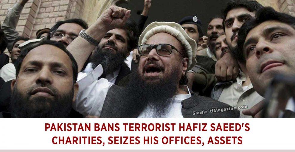 Pakistan-bans-terrorist-Hafiz-Saeed's-charities,-seizes-his-offices,-assets