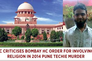 SC criticises Bombay HC order for involving religion in 2014 Pune techie murder