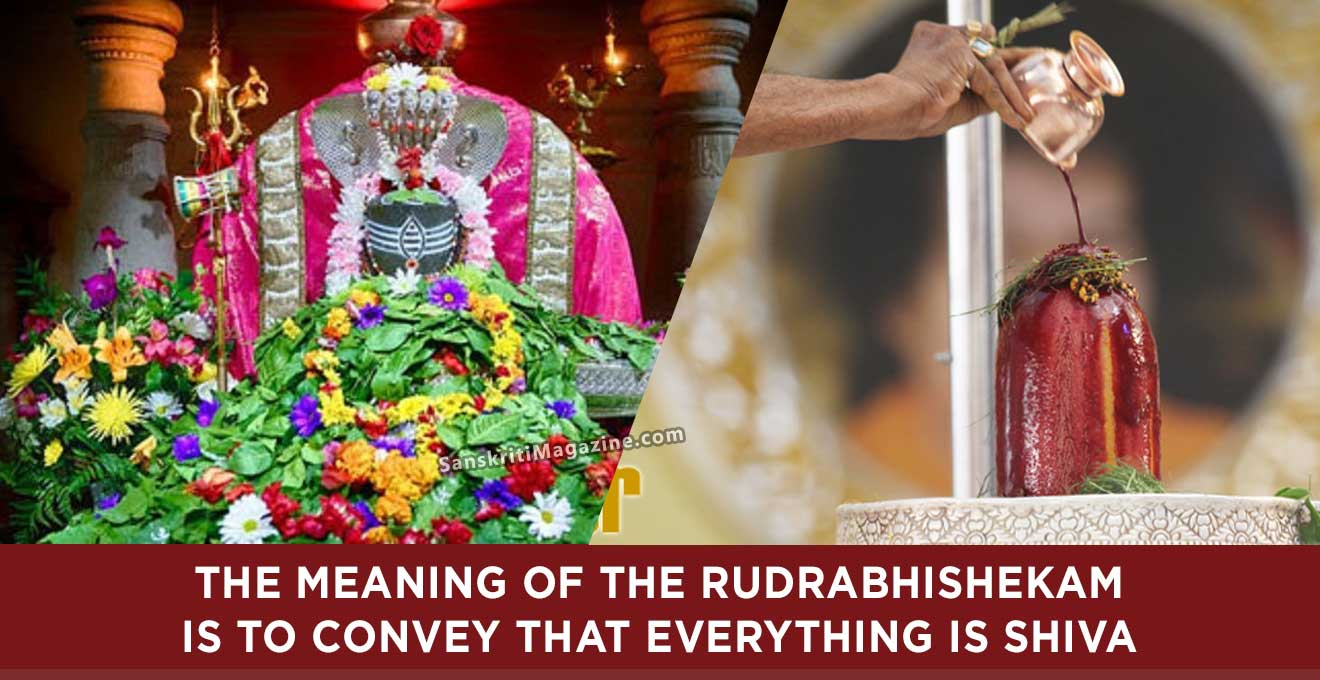 The-meaning-of-the-Rudrabhishekam-is-to-convey-that-everything-is-Shiva