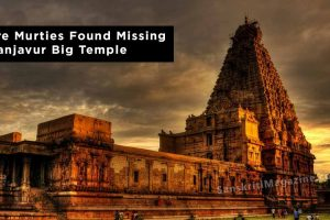 11 More Murties Found Missing At Thanjavur Big Temple