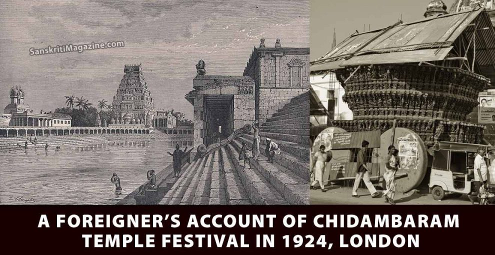 A Foreigner's account of Chidambaram Temple Festival in 1924, London