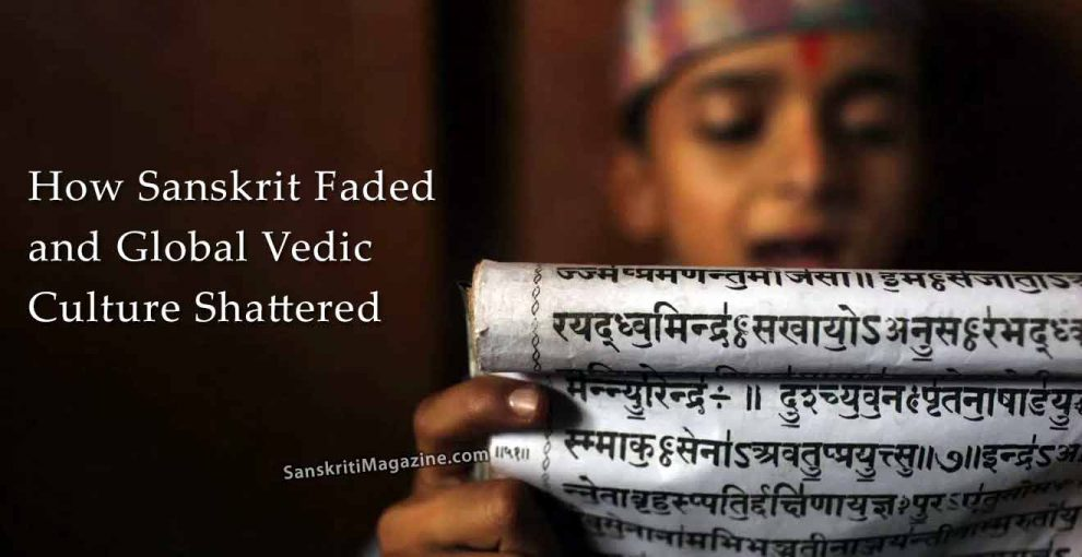 How-Sanskrit-faded-and-global-Vedic-culture-shattered
