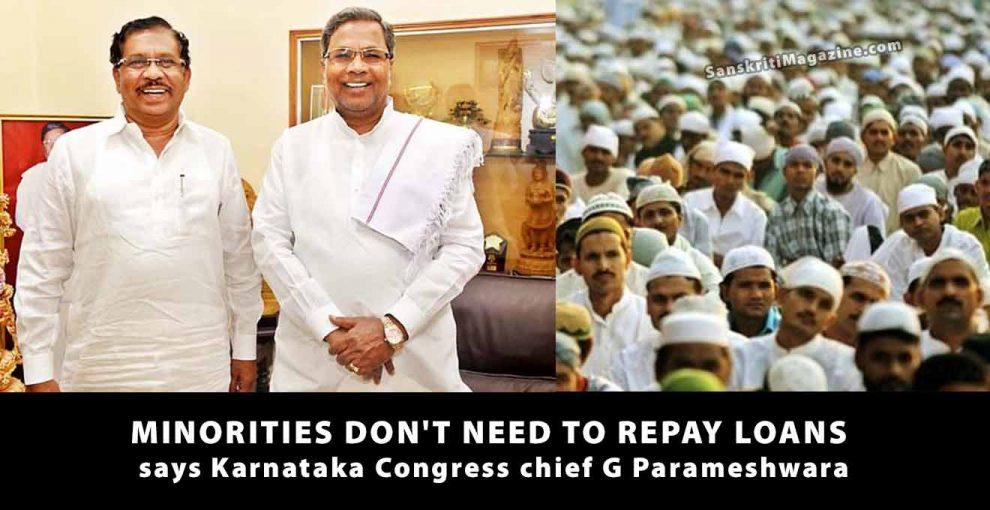 Minorities-don't-need-to-repay-loans-Karnataka-Congress-chief-G-Parameshwara