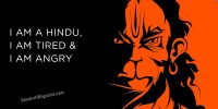 I am a Hindu and I am tired and angry